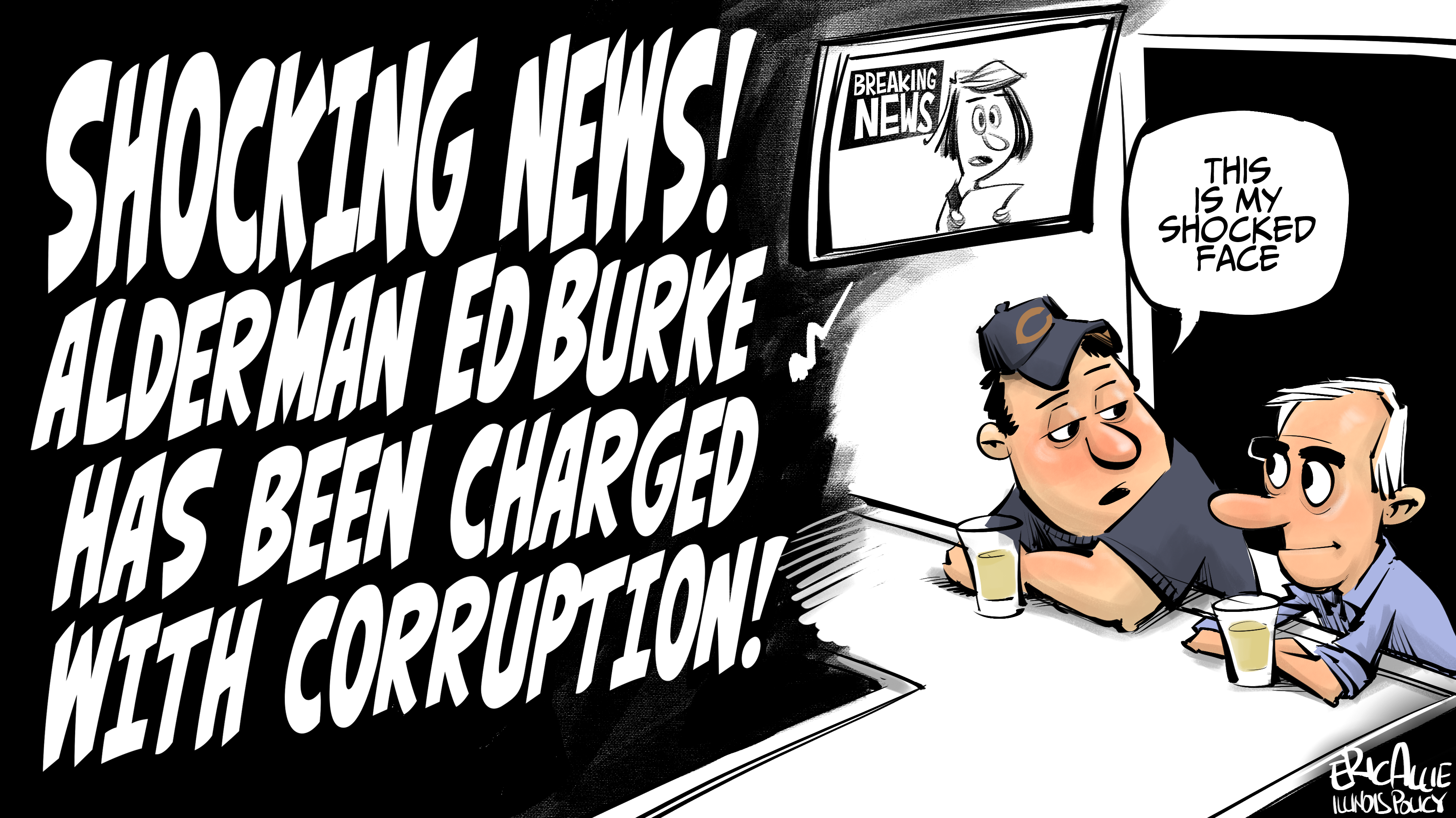 Ed Burke: Shocked!