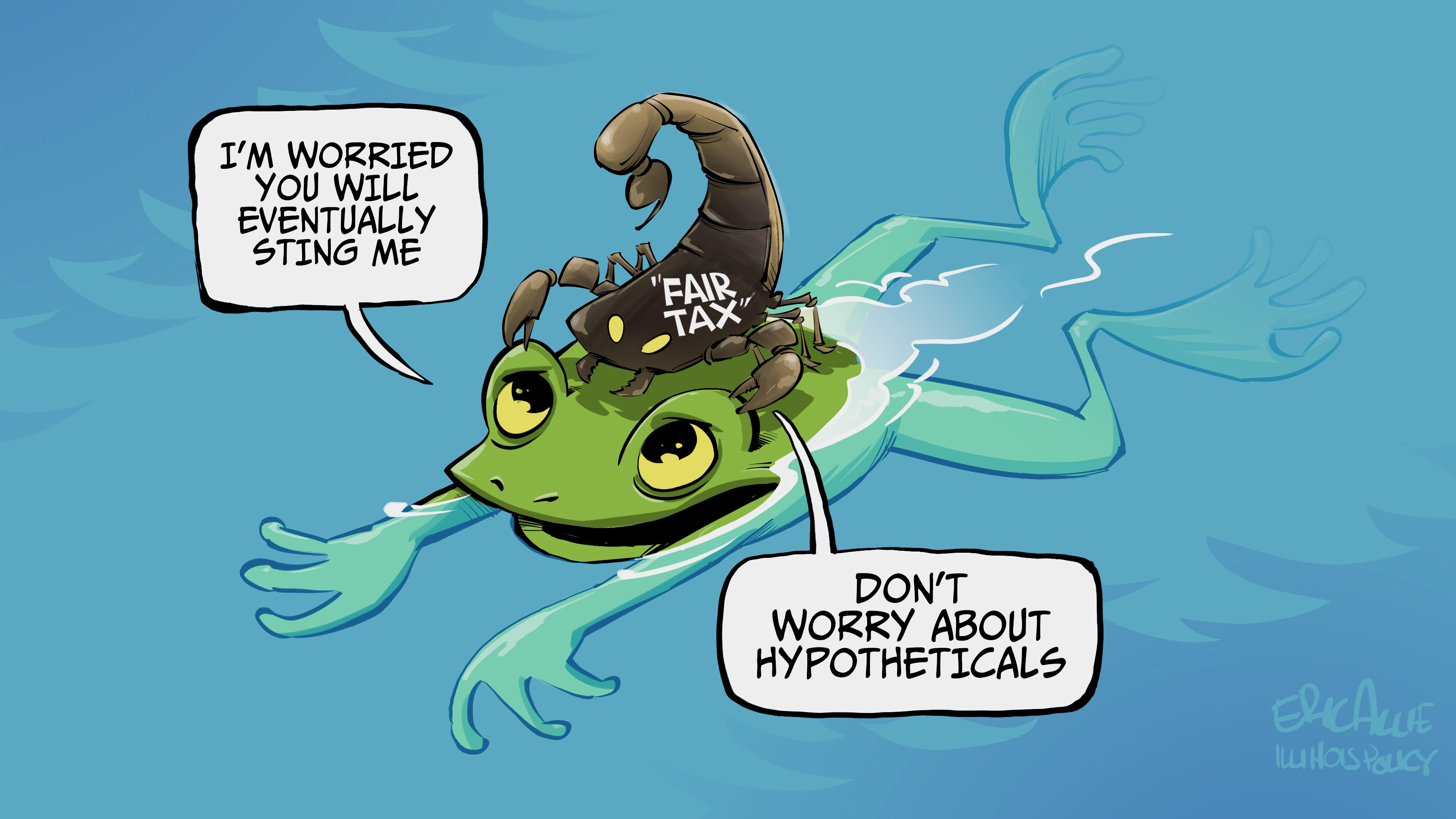 Fair tax: Scorpion and the Frog