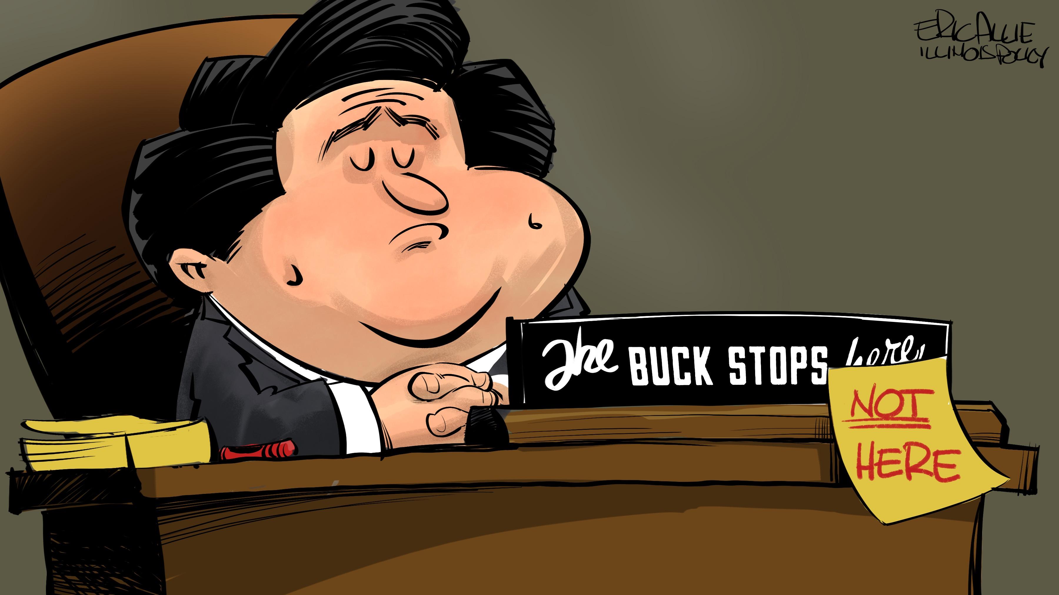 Pritzker's buck stops (not) here.